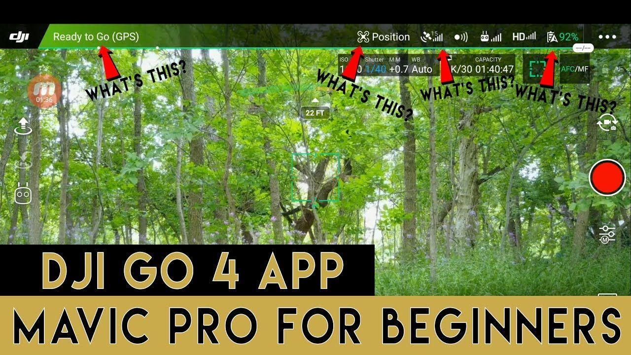 Mavic Pro for Beginners | DJI Go 4 App Basics | Part 1 | drone