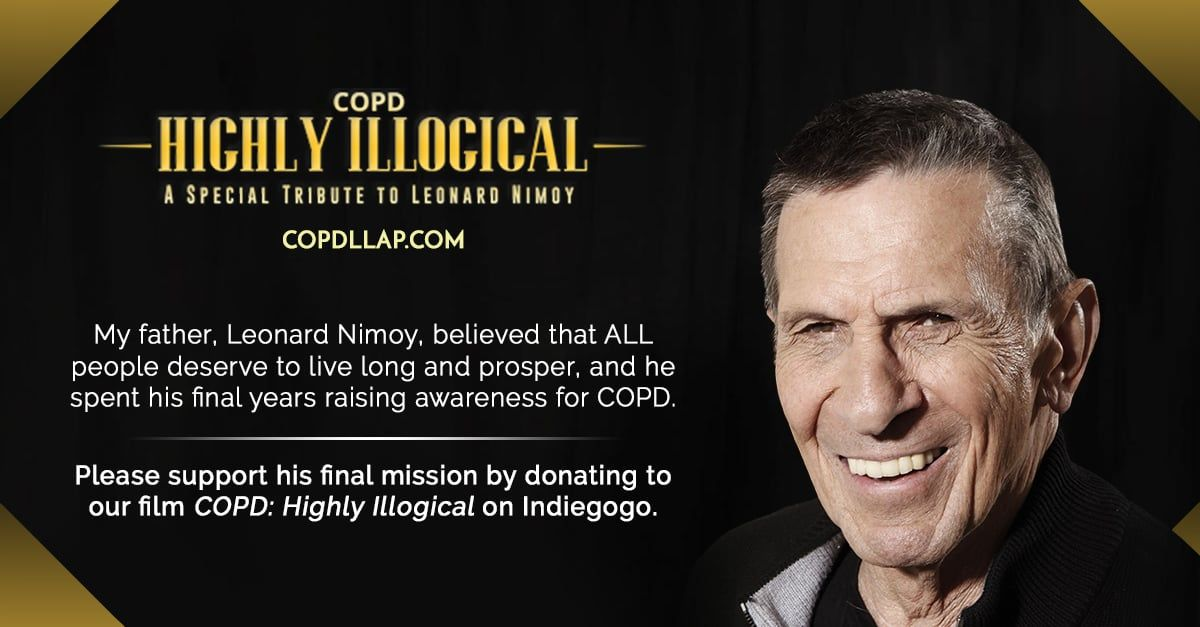 """""""COPD Highly Illogical"""" A Special Tribute to Leonard Nimoy Indiegogo"""
