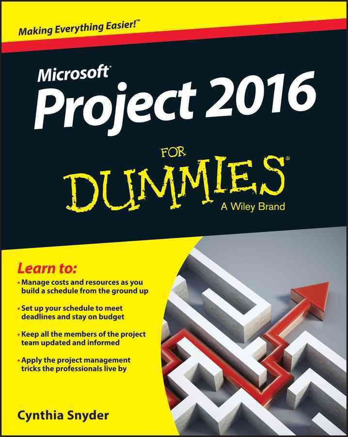 Project 2016 for Dummies (Paperback) Timeline, The ou0027jays and - project timelines