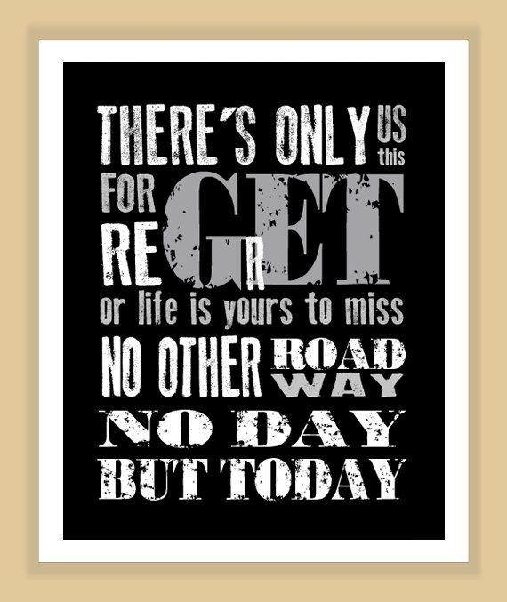 RENT Musical No Day But Today Quote Modern Print Poster Everything Amazing Rent Quotes