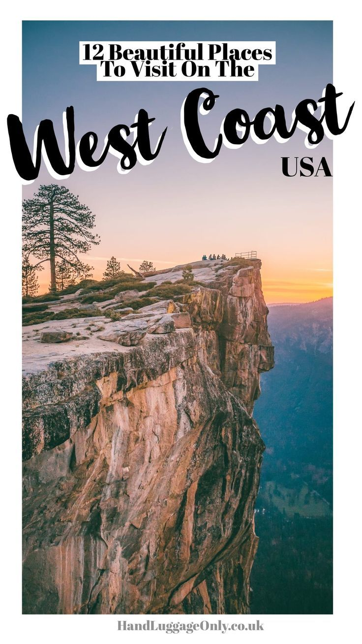 12 Of The Best Places To See Around The West Coast, USA #westcoastroadtrip