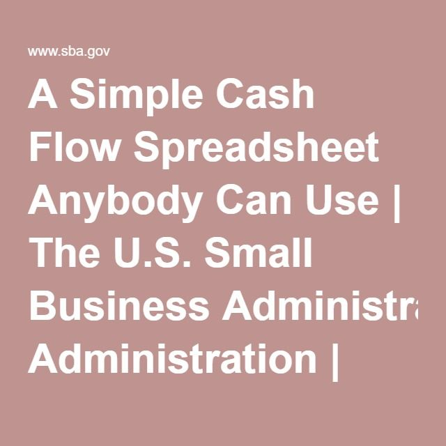 A Simple Cash Flow Spreadsheet Anybody Can Use The US Small - business cash flow spreadsheet