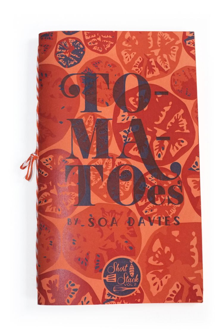 Vol 2 Tomatoes By Soa Davies Cookbook Design Short Stack Book Design