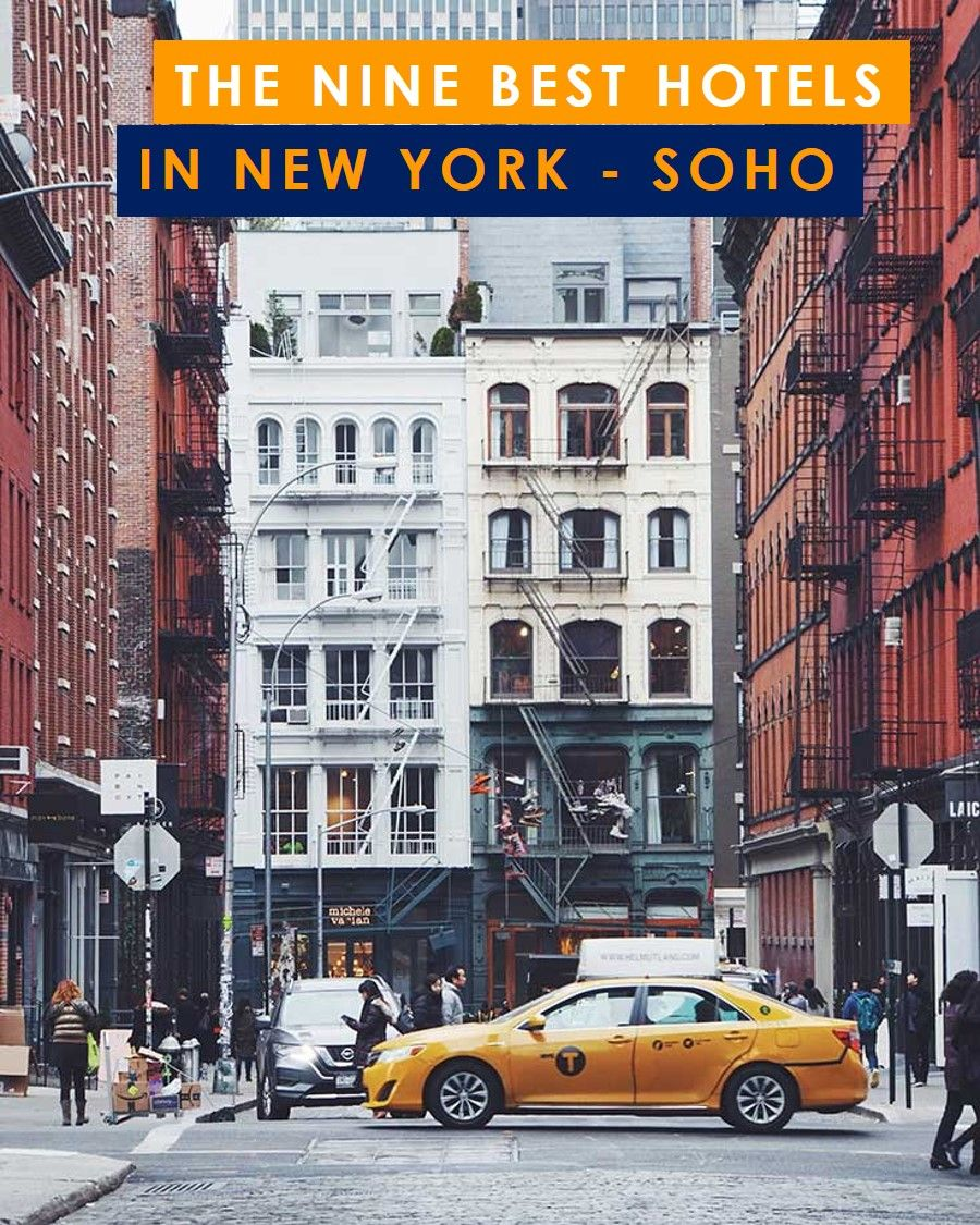 Best Hotels In Soho Nyc Hotel New York Boutique