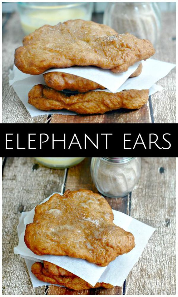 Top State Fair Food Elephant Ears Recipe With Images Fair