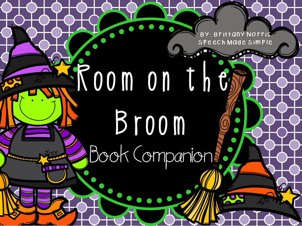 Book companion that addresses receptive and expressive language skills to go along with Room on the Broom by Julia Donaldson