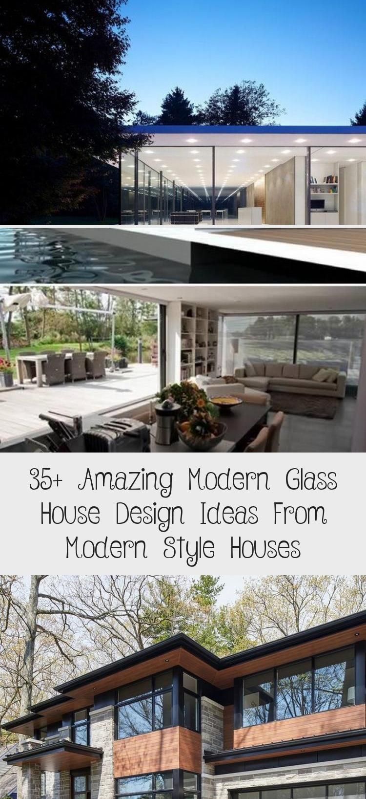 35 Amazing Modern Glass House Design Ideas From Modern Style Houses Pinokyo Modern Glass House Glass House Design Glass House