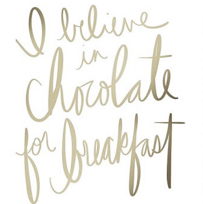 Chocolate For Breakfast Gold Modern Kitchen Print Funny Etsy Kitchen Quotes Funny Chocolate Quotes Handwritten Quotes