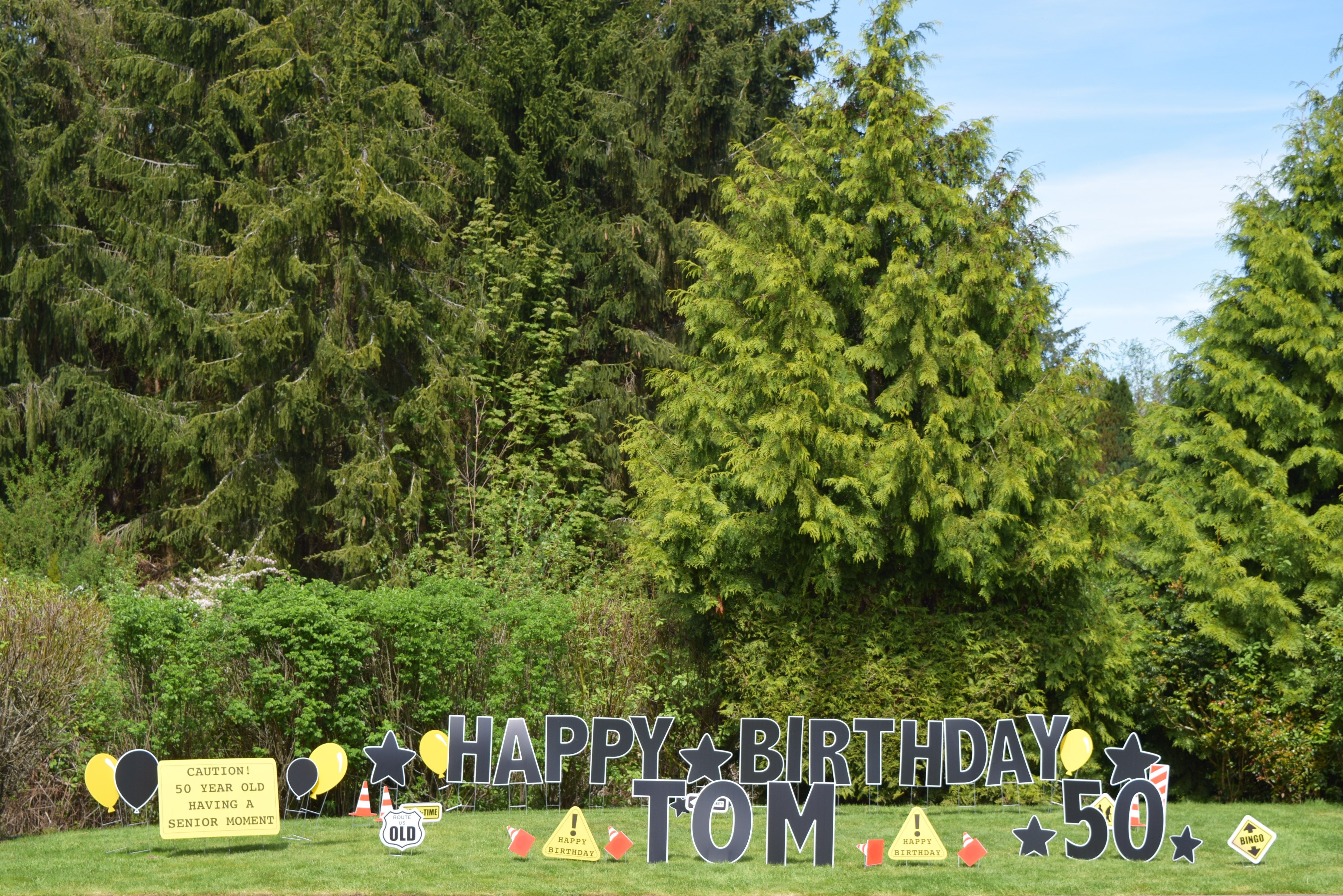 Funny 50th Birthday Party Yard Signs Humorous Decorations For Your Front Lawn We Deliver To Bothell Woodinville Kenmore Lynnwood Everett