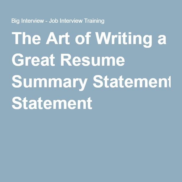 The Art of Writing a Great Resume Summary Statement ResumeMe