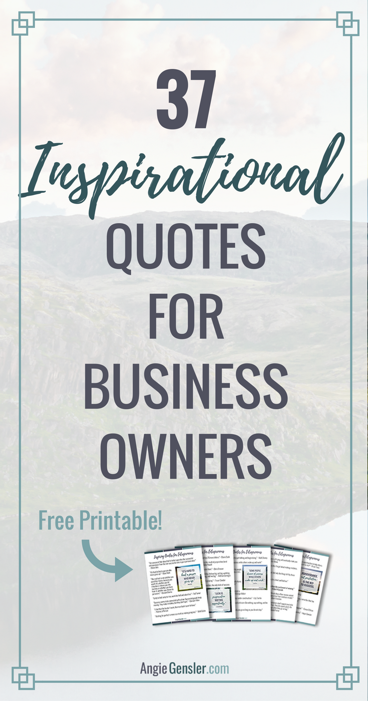 37 Quotes To Inspire Motivate And Empower Entrepreneurs