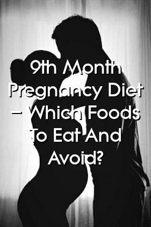 Fiona Chapman 9. Monat Schwangerschaftsdiät – Welche Lebensmittel sollten Sie essen und vermeiden?   – Pregnancy