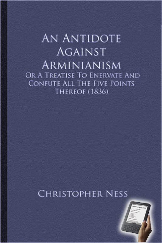 Antidote Against Arminianism (eBook)   Monergism