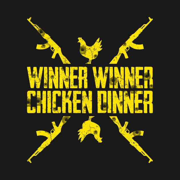 Check Out This Awesome Winnerwinnerchickendinnerpubg Design On Teepublic