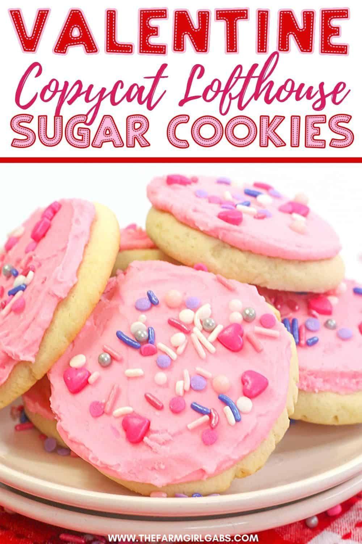 Valentine Lofthouse Sugar Cookies Recipe In 2020 Valentines Cookies Recipe Easy Cookie Recipes Lofthouse Sugar Cookies