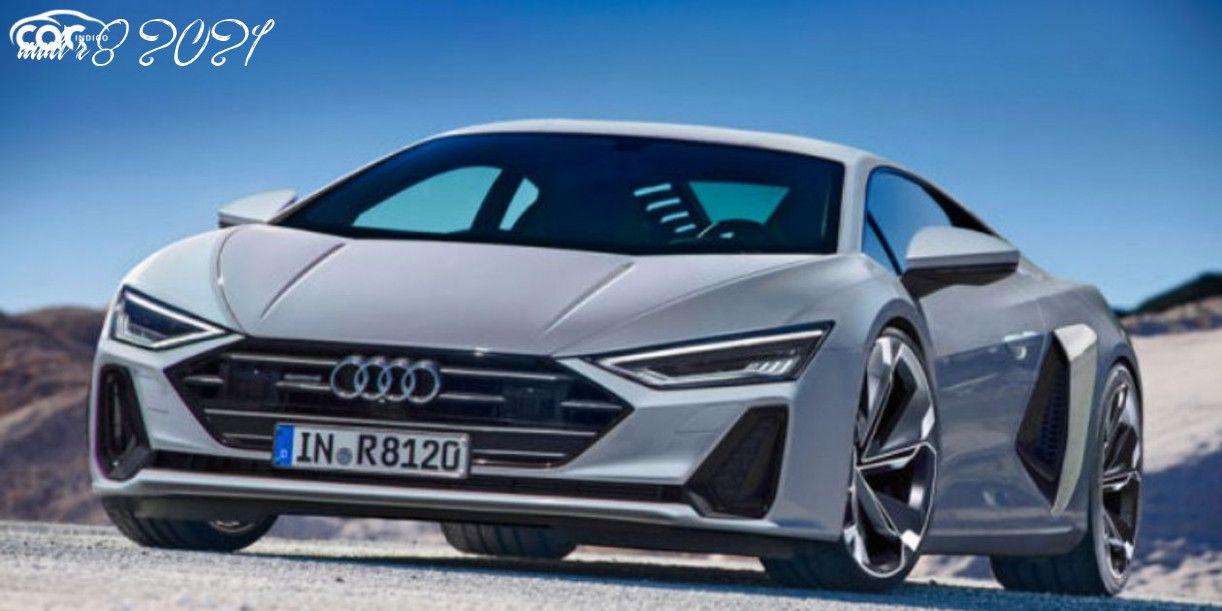 2021 Audi R8 V10 Plus Release Date And Concept 2021audir8v10plus Check More At Https Blog Foodloves Me 2021 Audi R8 V10 Plus Rele In 2020 Audi R8 V10 Audi R8 Audi