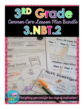Third Grade Addition and Subtraction 3.NBT.2 Lesson Bundle
