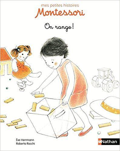 Amazon Fr On Range Pedagogie Montessori Eve Herrmann