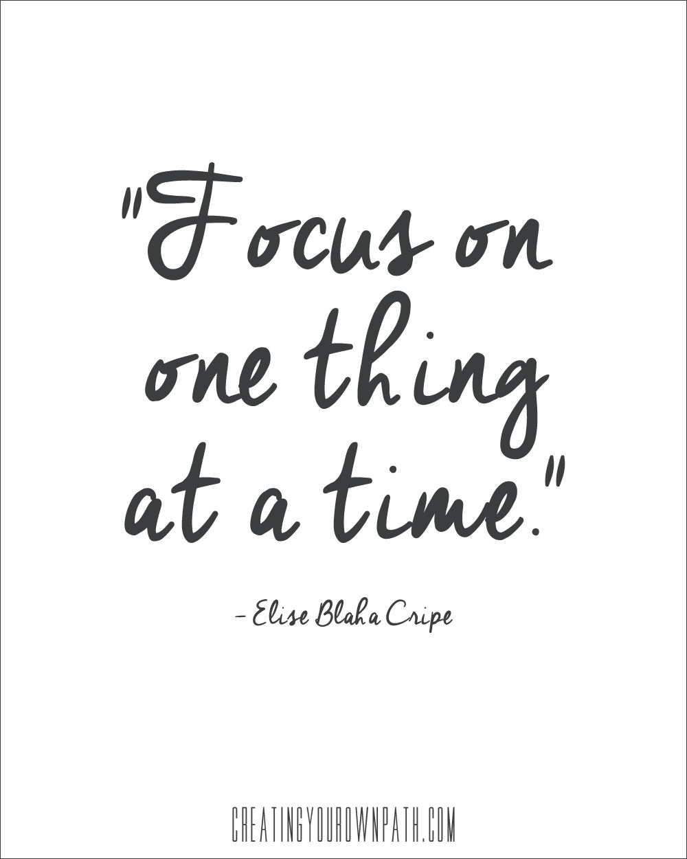 Image Result For Focus On One Thing At A Tie Inspirational Quotes