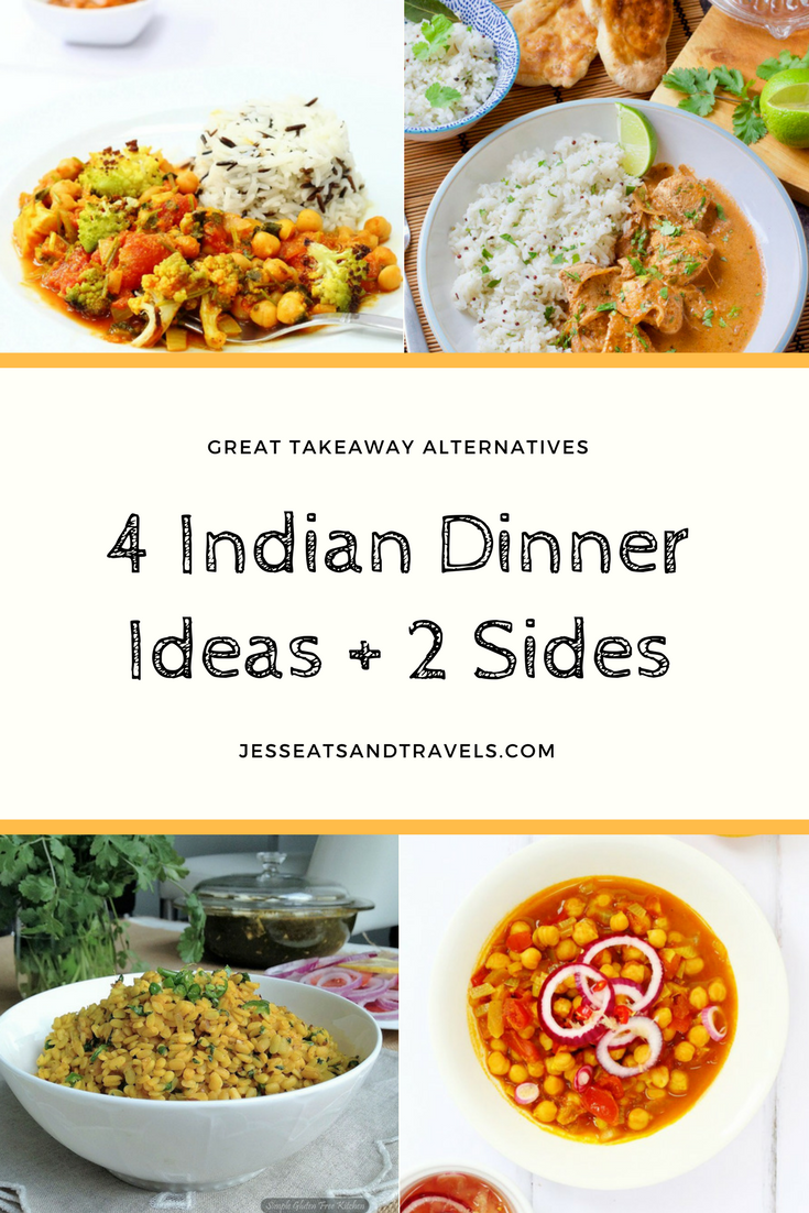 4 indian dinner ideas + 2 sides | clean & healthy eating | pinterest