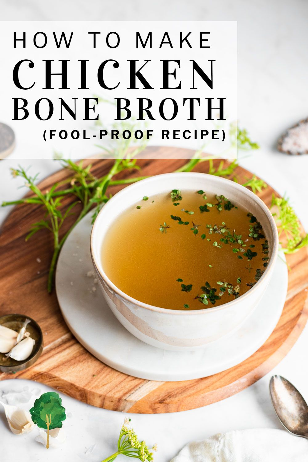 Chicken Bone Broth Tastes Deeply Savory With Notes Of Onions And Herbs It S Delicious When You Sip It On In 2021 Chicken Bone Broth Recipe Fool Proof Recipes Recipes