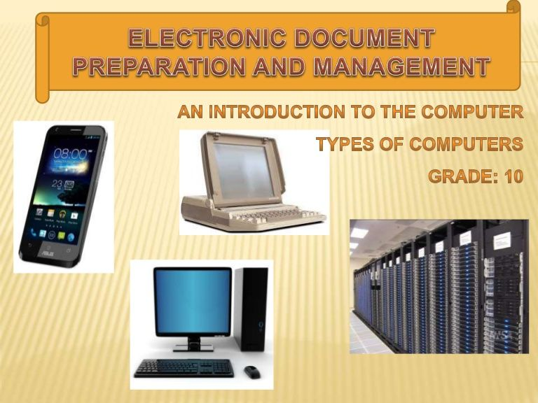 What Is A Computer The Types Of Computers Super Mainframe Mini And Micro Usages Of Computer Electronics Management Preparation