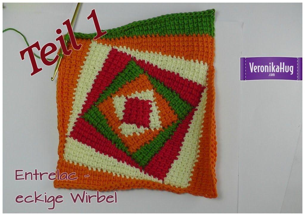 Häkeln Entrelac Eckige Wirbel Teil 1 Veronika Hug Crochet