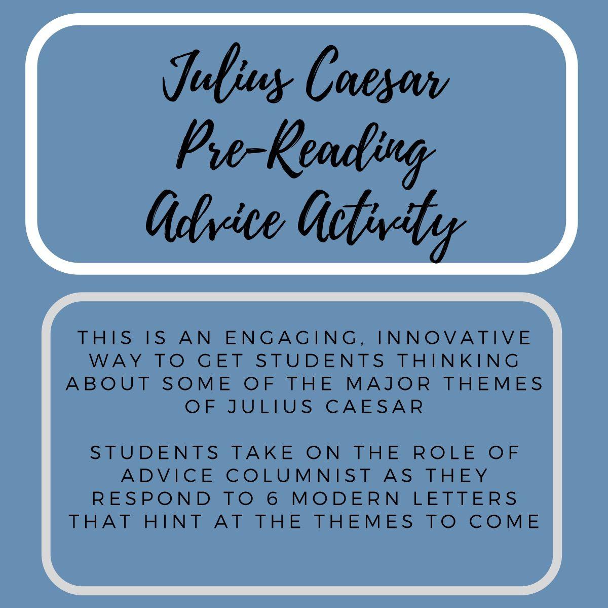 Julius Caesar Pre Reading Advice Column Station Activity