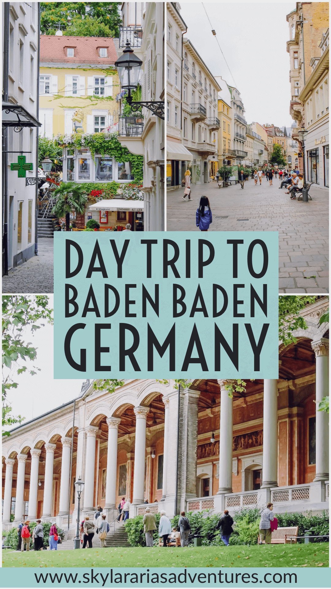 A Visit To The Spa Town Of Baden Baden Skylar Aria S Adventures Baden Germany Travel Destinations Germany