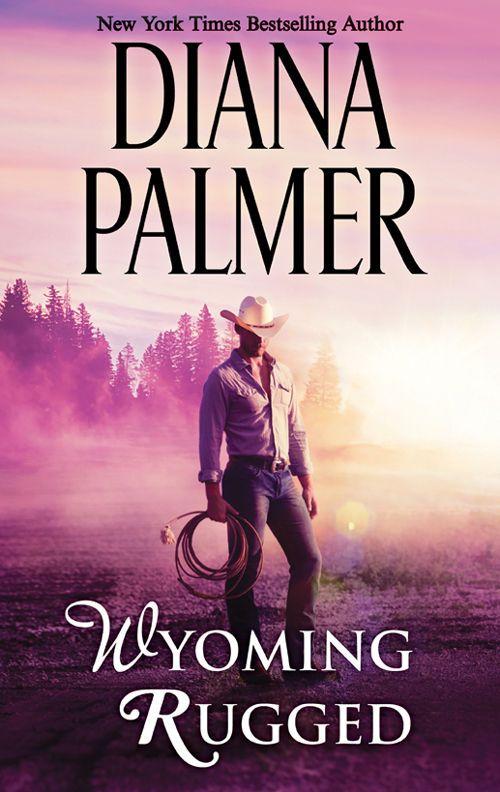 Wyoming Rugged Wyoming Men Book 5 Ebook Diana Palmer Amazon Es Tienda Kindle Novelas Para Leer Novelas Romanticas Novela Romatica