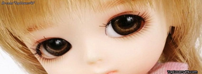 Get Our Best Beautiful Eyes Doll Facebook Covers For You To Use On
