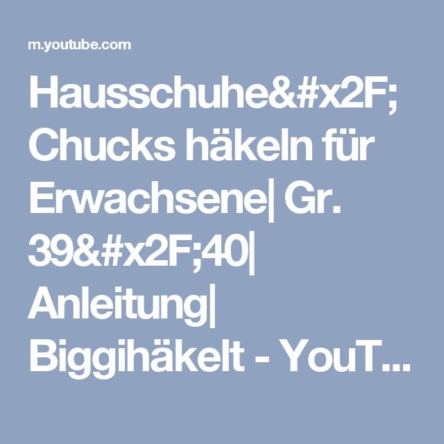 Hausschuhe Chucks Häkeln Für Erwachsene Gr 3940 Anleitung