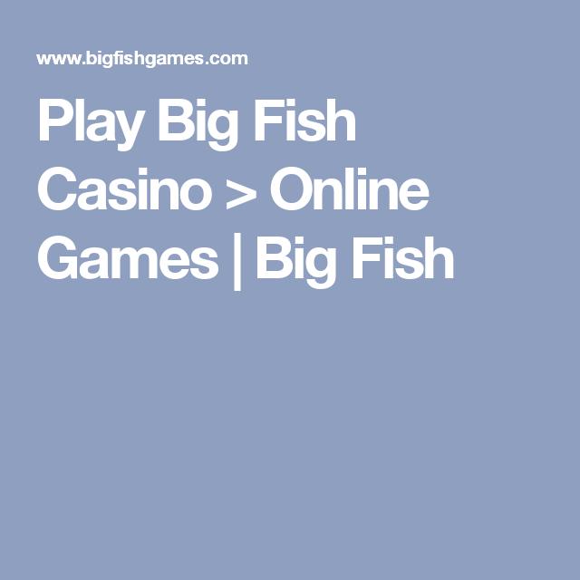 Casino online big fish casino