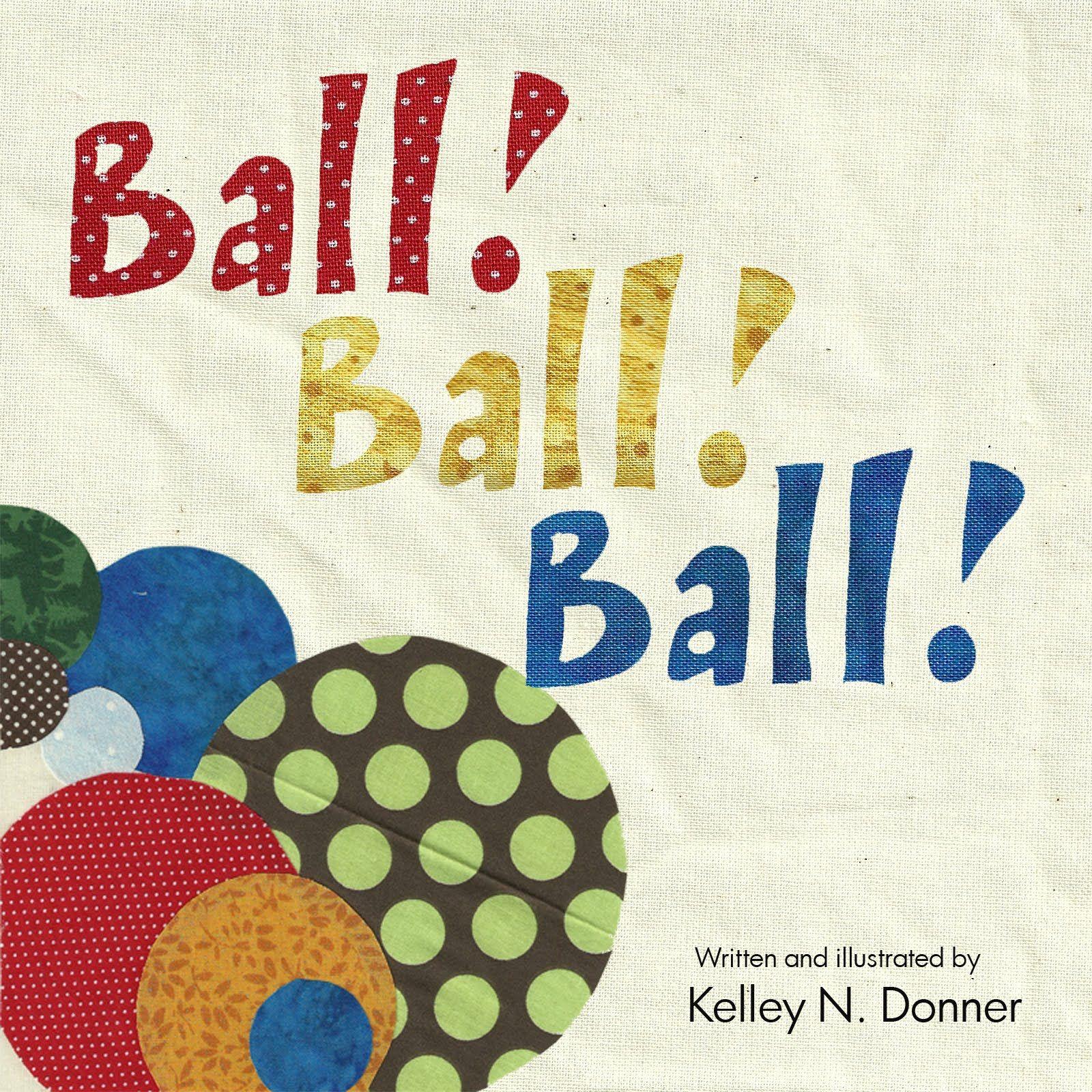 My First Children S Book Ball Ball Ball