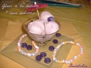 Glace à la violette ( sans sorbetière)
