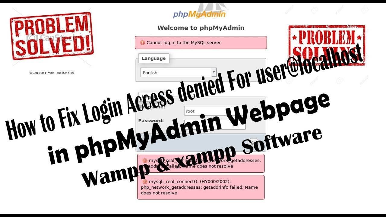 How To Fix Phpmyadmin Access Denied Error 1045 In Wamp Server And Xampp Server Problems Problem Solved Server