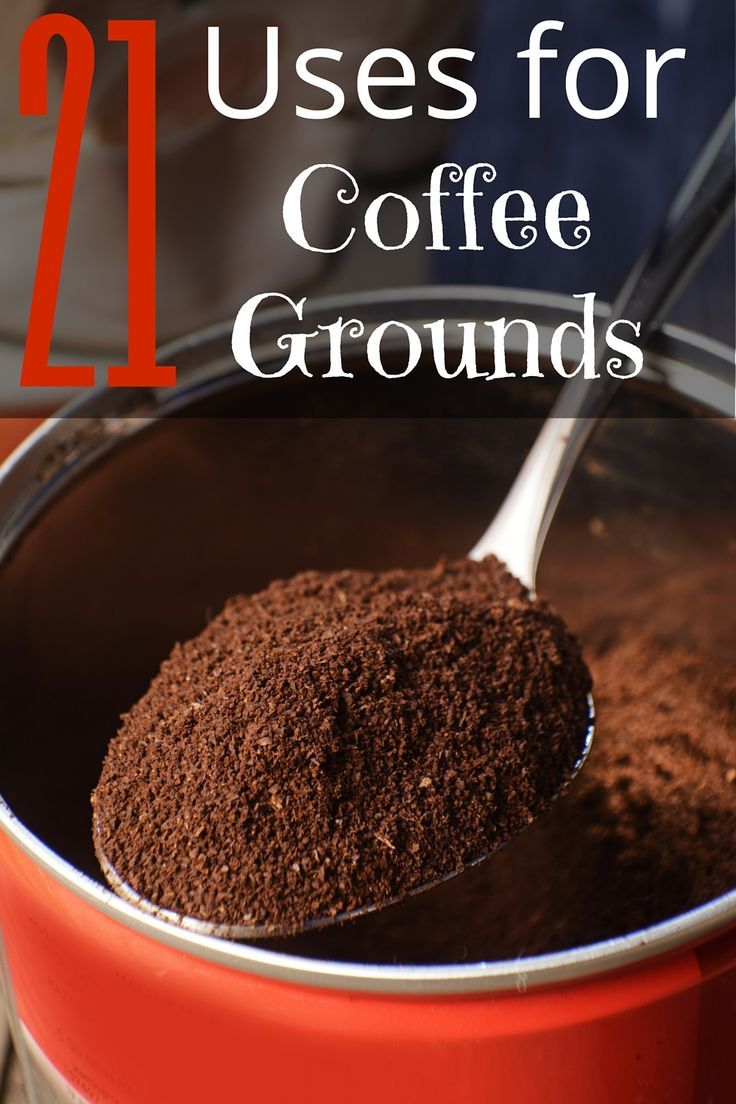 21 reuses for coffee grounds | money $ | tips and tricks for