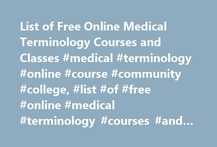 List Of Free Online Medical Terminology Courses And Classes Medical
