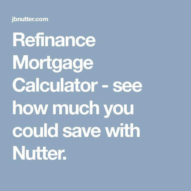 Refinance Mortgage Calculator - see how much you could save with
