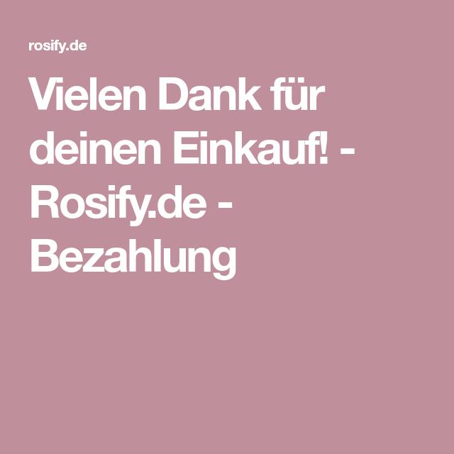 Vielen Dank für deinen Einkauf! - Rosify.de - Bezahlung