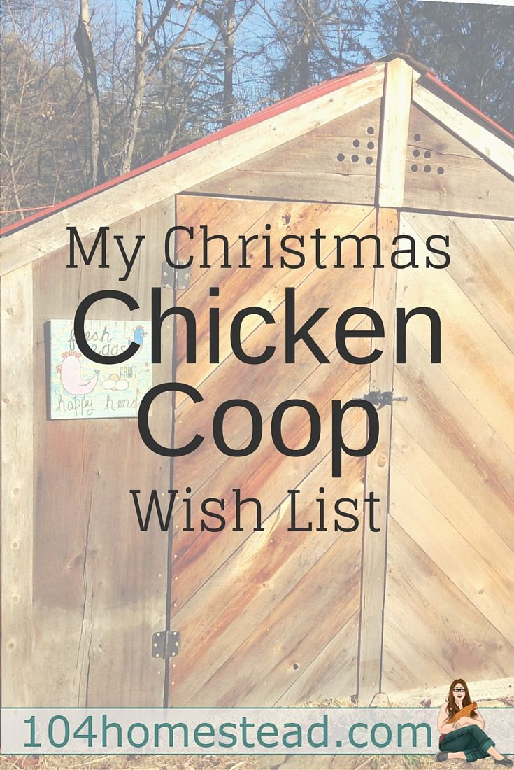 A New Chicken Coop: What to Ask Santa For | For the Home ...