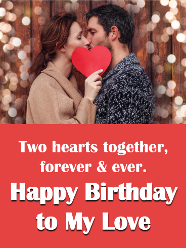 Forever And Ever Birthday Wishes Cards For Lover Birthday Greeting Cards By Davia Birthday Wishes For Myself Birthday Wishes For Lover Birthday Wishes For Girlfriend
