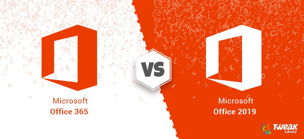 Office 365 vs Office 2019 Which One is Made for You