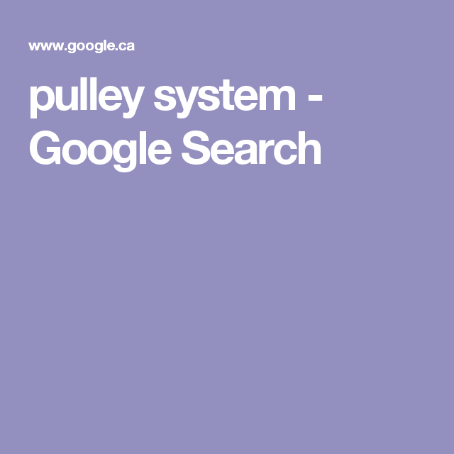 pulley system - Google Search | Outdoors | Pulley, Gadgets