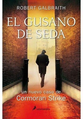 GUSANO DE SEDA,EL   ROBERT GALBRAITH  SIGMARLIBROS