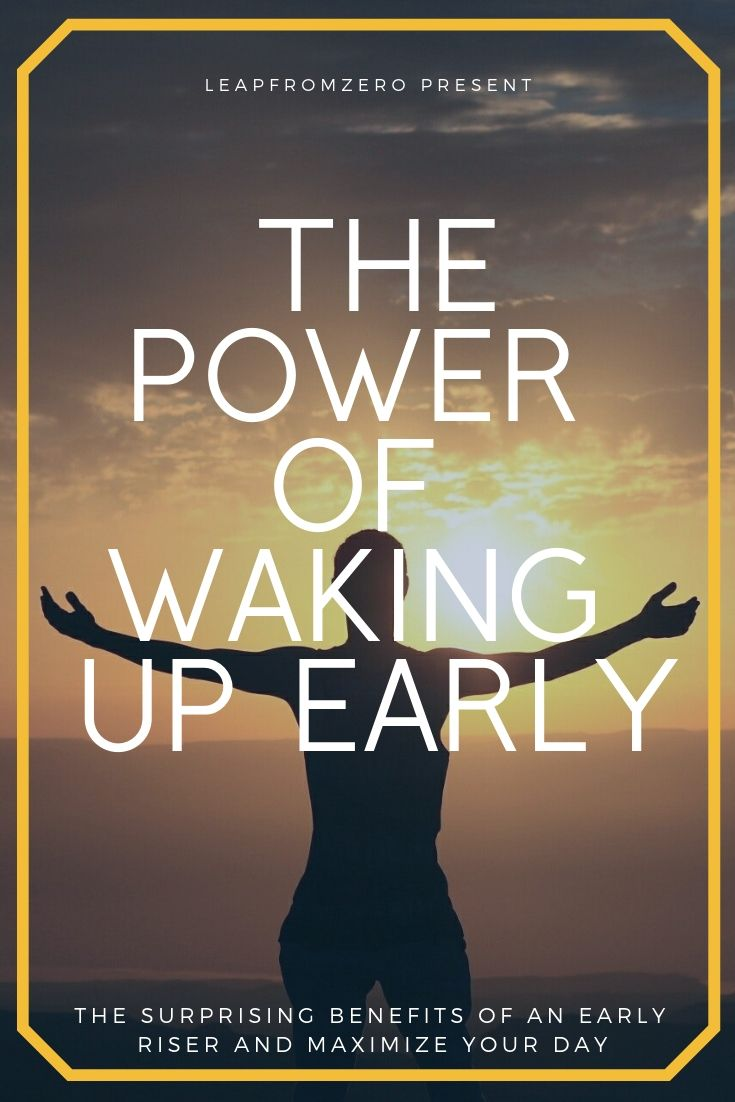 The Power Of Waking Up Early, And How You Can Do It Too