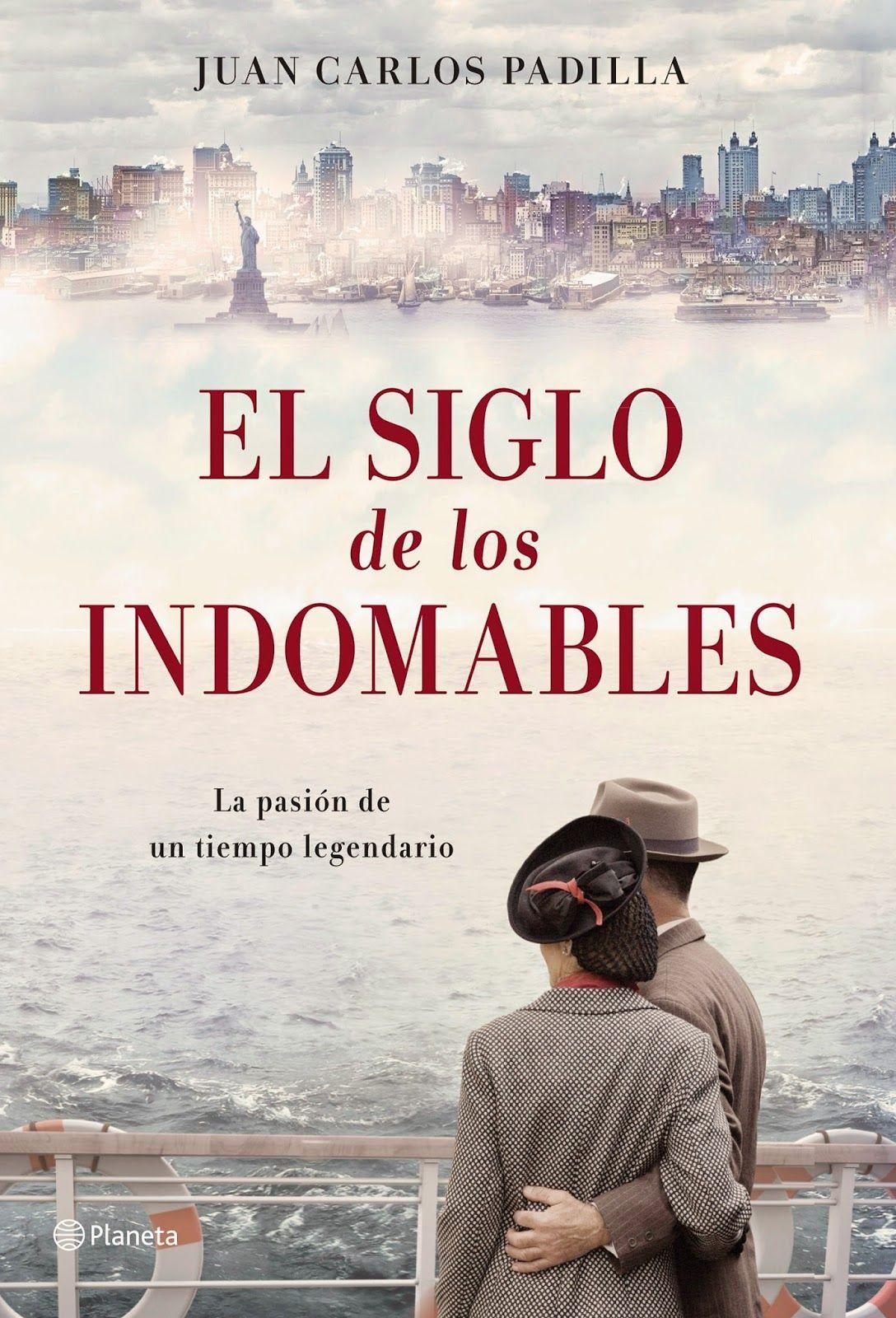 Los Indomables Tomado De: Pero Qué Locura De Libros.: El Siglo De Los Indomables De