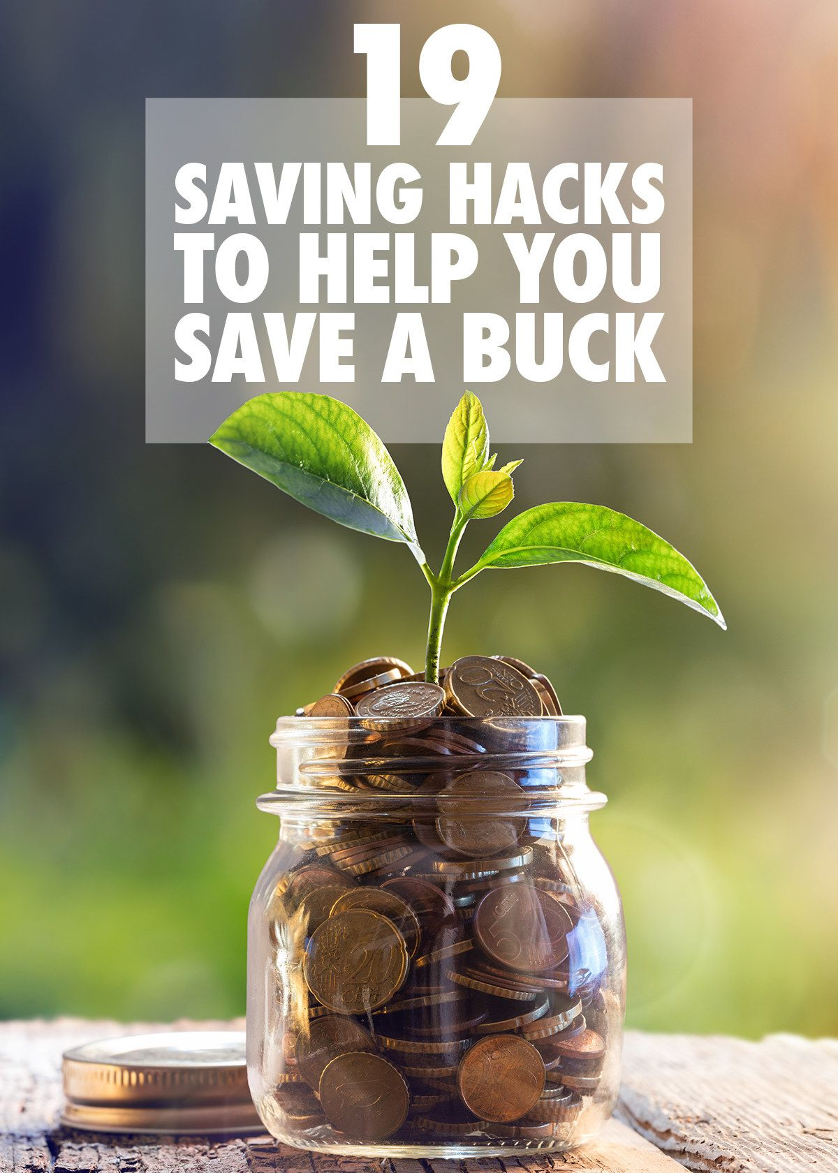 19 Saving Hacks That Will Boost Your Bank Account