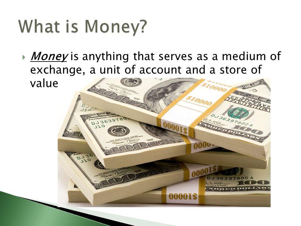 Money What Is It Money Money Advice Moneyart