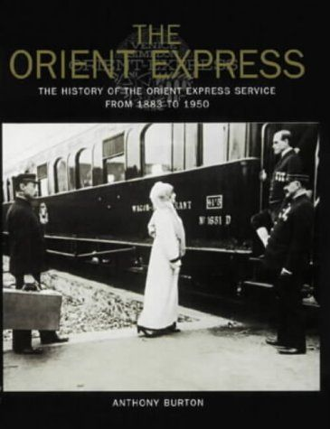 Orient Express by Anthony Burton,